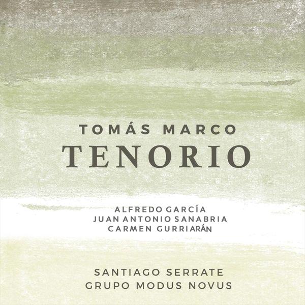 "CD release of Tomás Marco's opera ""Tenorio"". October 3, 2018"