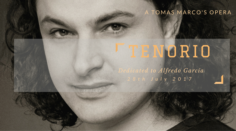 Ópera «Tenorio» de Tomás Marco. Estreno absoluto. 28 de julio de 2017. El Escorial.